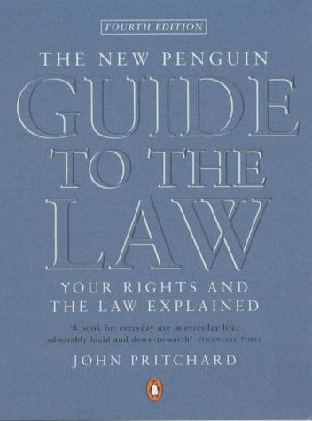 9780140514858: New Penguin Guide To The Law 4th Edition: Your Rights And The Law Explained (Penguin Reference Books)