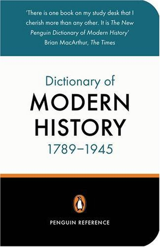 9780140514902: The New Penguin Dictionary of Modern History 1789-1945 (Penguin Reference Books)