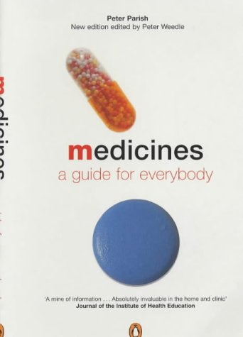 9780140515077: Medicines: A Guide for Everybody