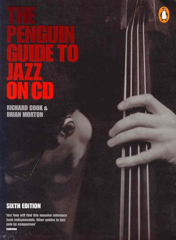 9780140515213: The Penguin Guide to Jazz On CD: 6th Edition (Penguin Reference Books)