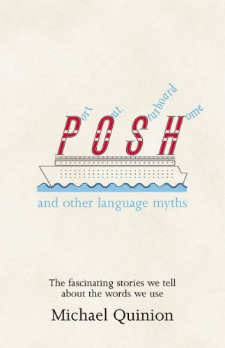 9780140515343: Port Out, Starboard Home: And Other Language Myths