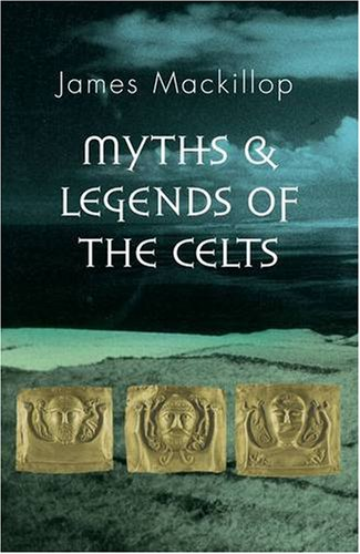 9780140515527: Penguin Guides to World Mythology: Myths and Legends of the Celts