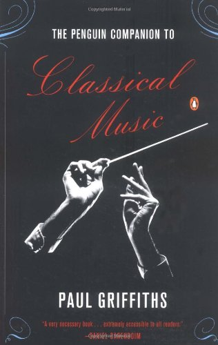 9780140515596: The Penguin Companion to Classical Music