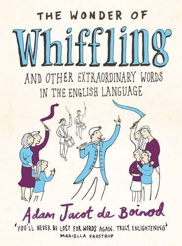 9780140515855: Wonder Of Whiffling,The: And Other Sadly Neglected And Suprisingly Useful Words From The