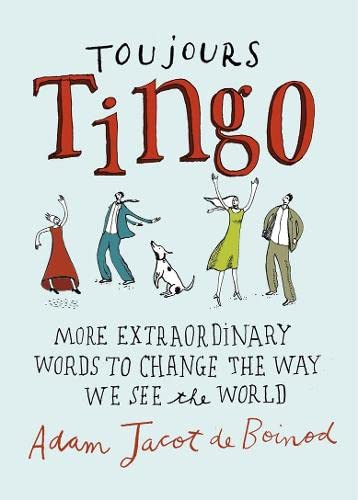 9780140515862: Toujours Tingo: Extraordinary Words to Change the Way We See the World