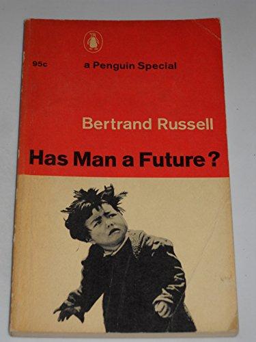 9780140522068: Has Man a Future?