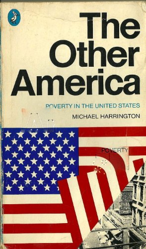 9780140522235: The Other America : Poverty in the United States
