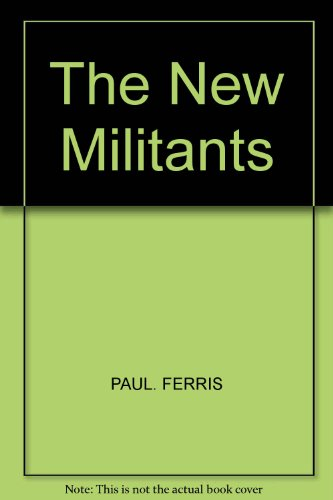 9780140522303: NEW MILITANTS: CRISIS IN THE TRADE UNIONS.