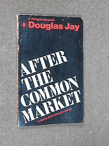 9780140522587: After the Common Market