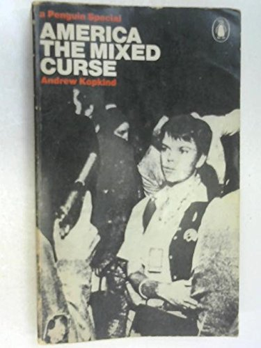 9780140522723: America: The Mixed Curse (Penguin special, S272)