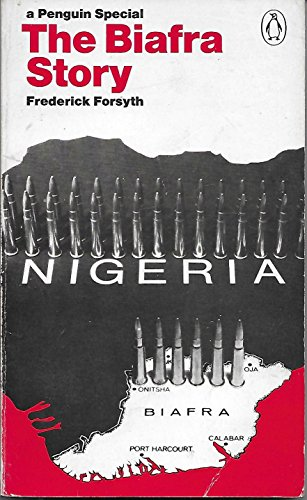 9780140522761: The Biafra Story: The Making of an African Legend (A Penguin special)