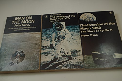 9780140522785: Invasion of the Moon, 1969: Story of Apollo 11 (Pelican)