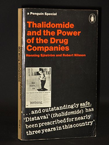 9780140522983: Thalidomide and the Power of the Drug Companies (A Penguin special)