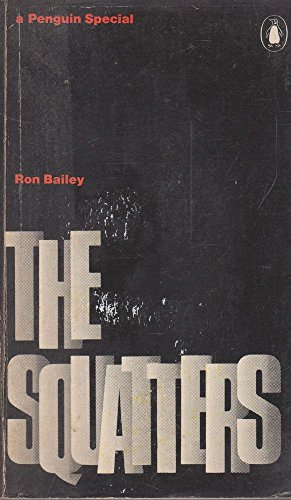 9780140523003: The Squatters (A Penguin special)