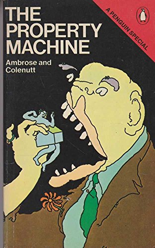 9780140523034: The Property Machine (A Penguin special)
