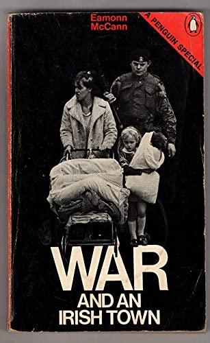9780140523072: War and an Irish Town (A Penguin special)