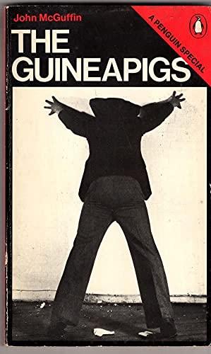 9780140523102: The Guinea Pigs (Penguin special)
