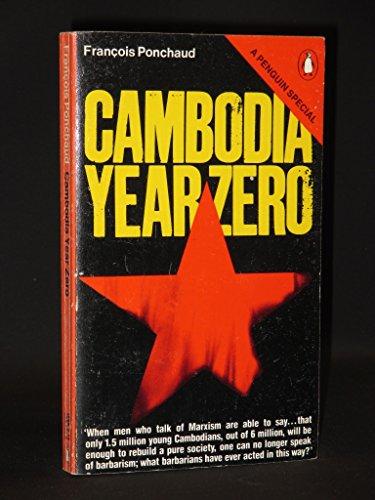 9780140523263: Cambodia Year Zero (A Penguin special)