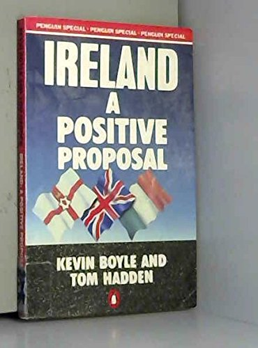 9780140523621: Ireland: A Positive Proposal