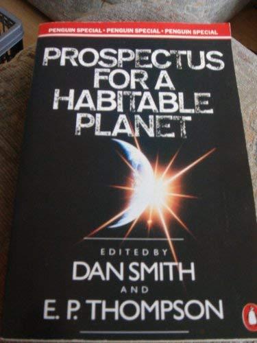 9780140523829: Prospectus for a Habitable Planet (Penguin Specials)