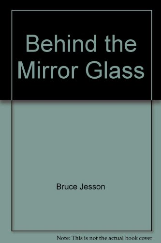 9780140523867: Behind the Mirror Glass