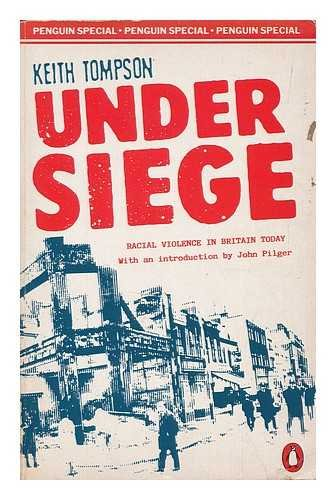 9780140523911: Under Siege: Racism and Violence in Britain Today: Racial Violence in Britain