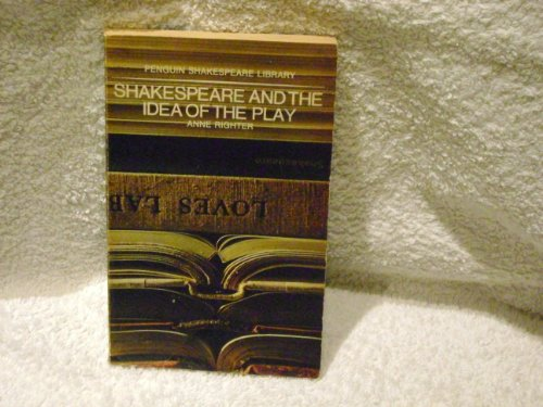 9780140530018: Shakespeare and the Idea of the Play (Penguin Shakespeare Library PSL 1)