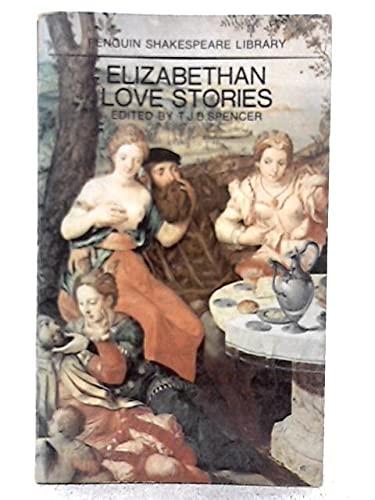 9780140530032: Elizabethan Love Stories