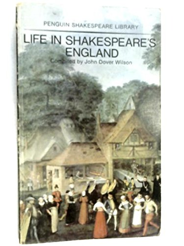 9780140530056: Life in Shakespeare's England (Shakespeare Library)