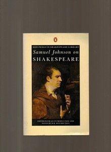 SAMUEL JOHNSON ON SHAKESPEARE edited with an: Johnson, Samuel: H.R.