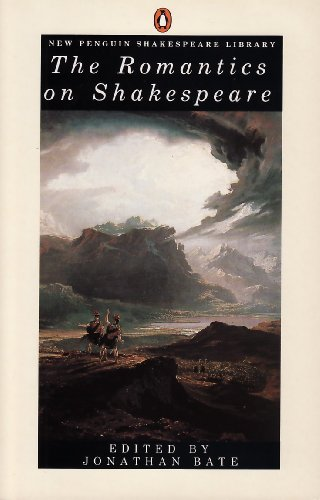 9780140530216: The Romantics on Shakespeare (New Penguin Shakespeare library)