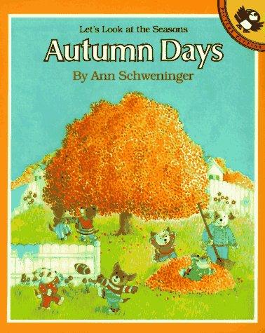 9780140540550: Schweninger Ann : Autumn Days (Picture Puffin)