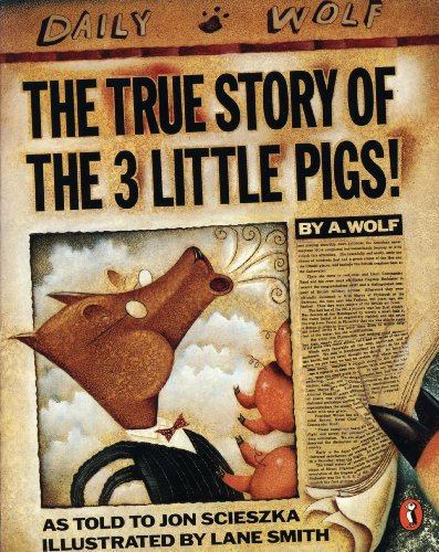 9780140540567: The True Story of the Three Little Pigs (Picture Puffin)