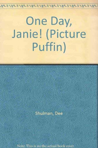 9780140540574: One Day, Janie! (Picture Puffin)