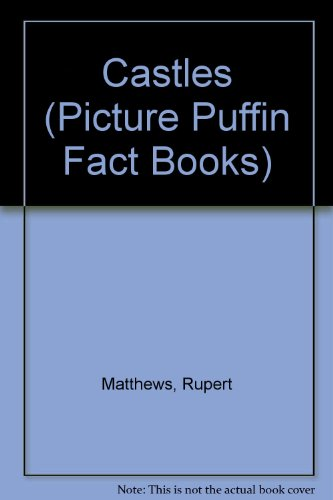 9780140540741: Castles (Picture Puffin Fact Books)