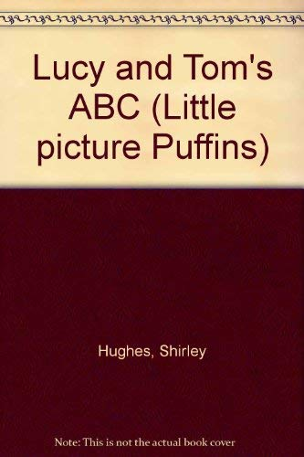 9780140540994: Lucy and Tom's ABC (Little picture Puffins)