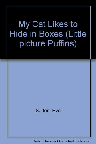 9780140541014: My Cat Likes to Hide in Boxes (Little Picture Puffins)