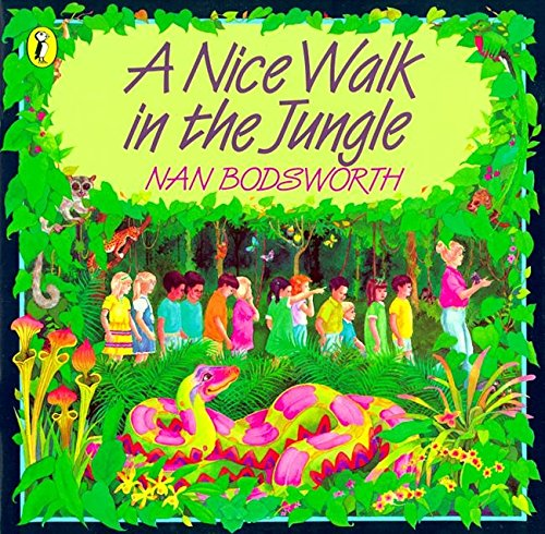9780140541274: A Nice Walk In The Jungle, (Picture Puffin)