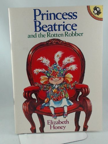 9780140541496: Princess Beatrice and the Rotten Robber (Picture Puffin)