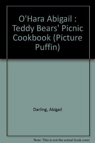 9780140541571: O'Hara Abigail : Teddy Bears' Picnic Cookbook (Picture Puffin)