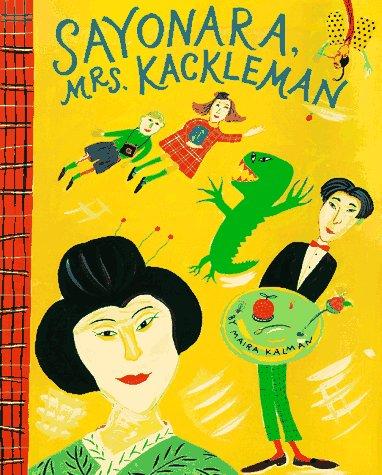 9780140541595: Kalman Maira : Sayonara, Mrs. Kackleman (Picture Puffin)