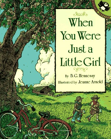 When You Were Just a Little Girl (Picture Puffins) (0140541721) by Hennessy, B. G.