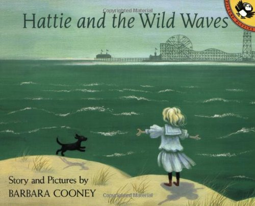 9780140541939: Hattie and the Wild Waves: A Story From Brooklyn (Picture Puffins)