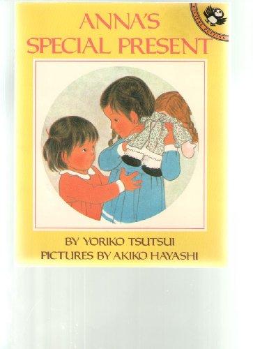 9780140542196: Tsutsui Yoriko : Anna'S Special Present(Us Edn.) (Picture Puffin)