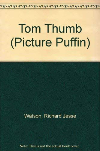 9780140542790: Tom Thumb (Picture Puffin)