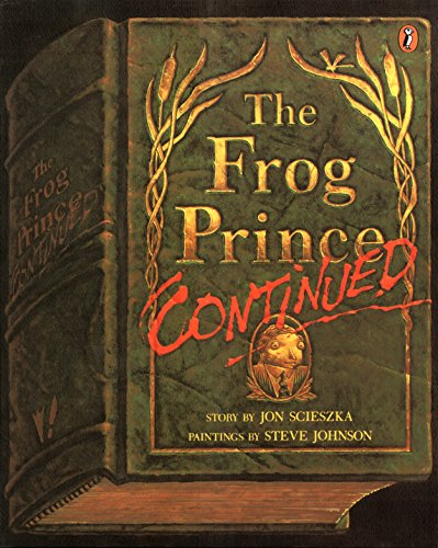 9780140542851: The Frog Prince, Continued (Picture Puffin)