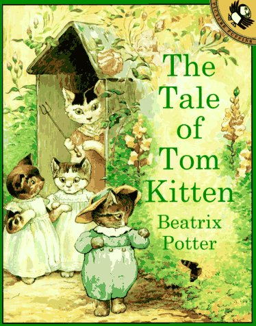 The Tale of Tom Kitten (Peter Rabbit) (0140542965) by Beatrix Potter