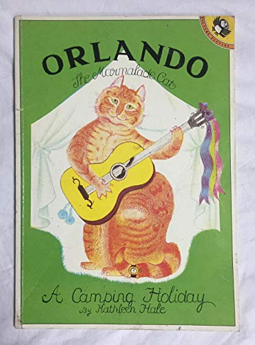 Orlando (the Marmalade Cat): Camping Holiday (Picture Puffin) (014054304X) by Kathleen Hale