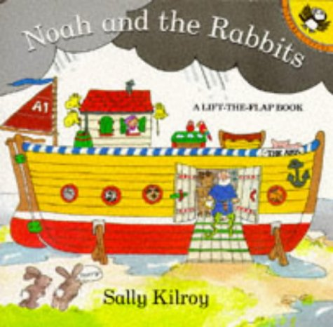 9780140543469: Noah and the Rabbits: A Lift-the-Flap Book