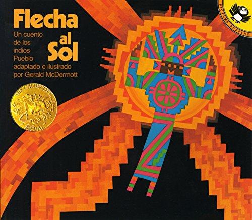 9780140543643: Flecha Al Sol: Un Cuento de Los Indios Pueblo (Picture Puffins)